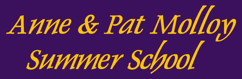 Anne and Pat Molloy Summer School